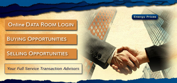 Oil And Gas Transaction Advisory For Your Acquisition And Divestiture Needs